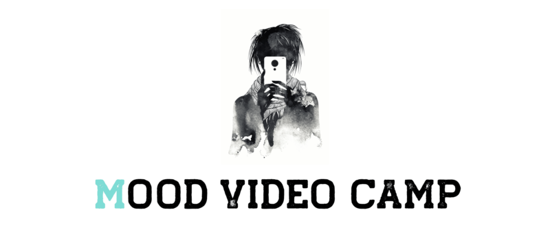 Mood Video Camp